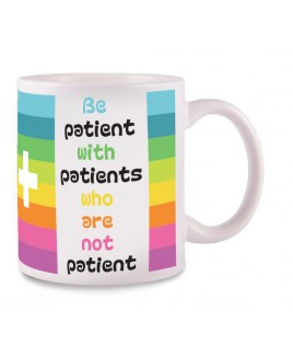 Tasse Be Patient
